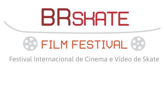 BR SKATE FILM FESTIVAL