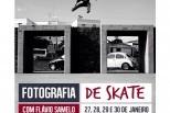 Curso de fotografia de skate com Flavio Samelo