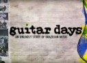 Ajude o financiamento coletivo do documentário Guitar Days