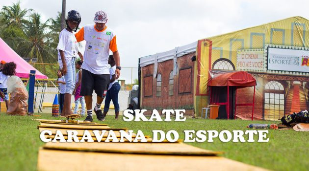 Skate na Caravana do Esporte